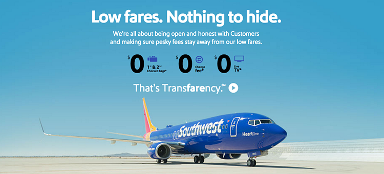 """For Southwest Airlines, """"Transfarency"""" is a company-wide philosophy in which customers are treated honestly and where fares actually stay low."""