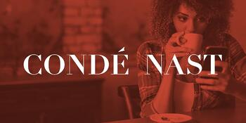 How Condé Nast's Consumer-Centric Focus Supports the Company's Global Vision