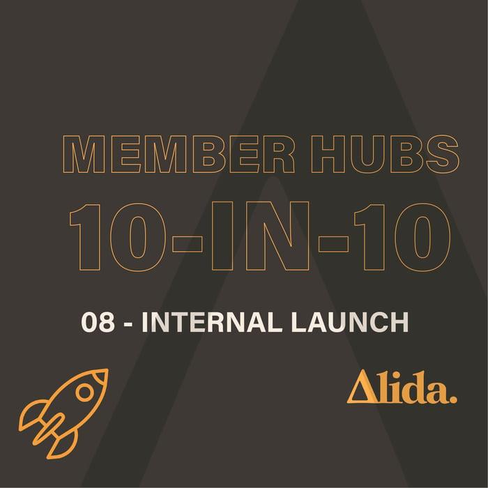 Member Hubs: Internal Launch