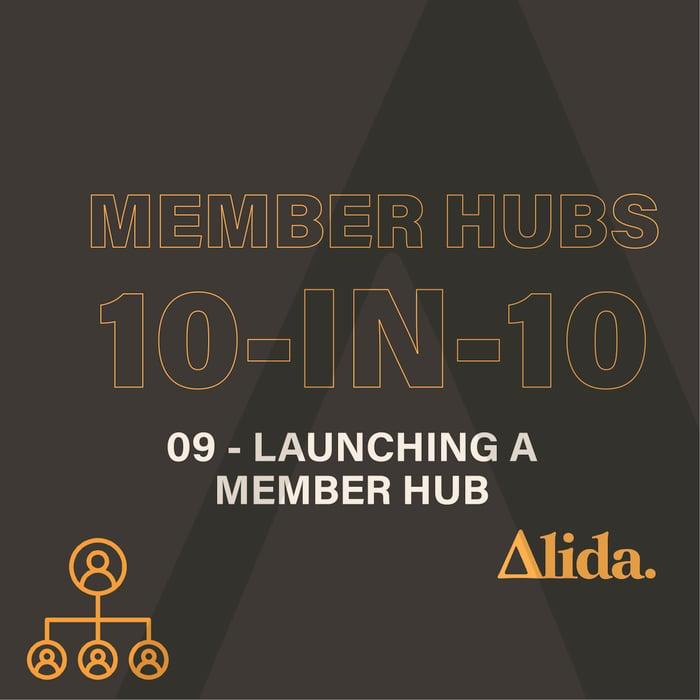 Member Hubs: Launching a Member Hub