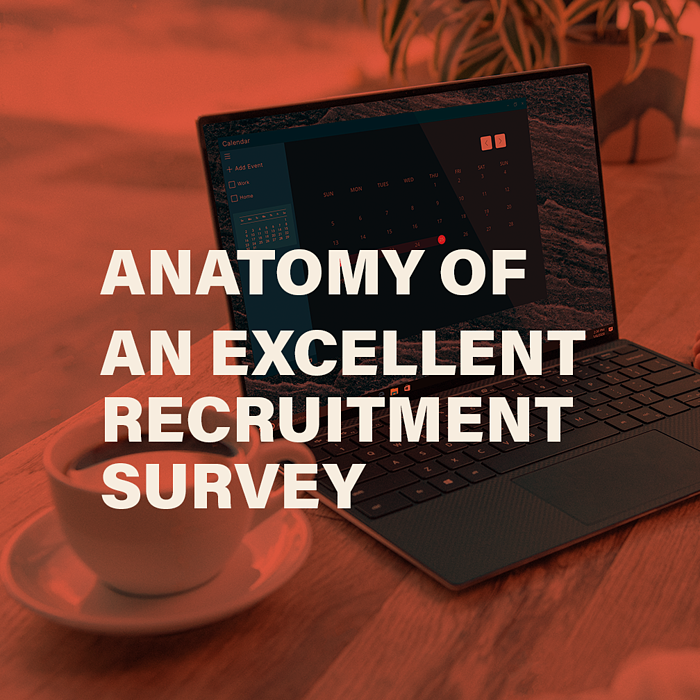 Anatomy of an Excellent Recruitment Survey